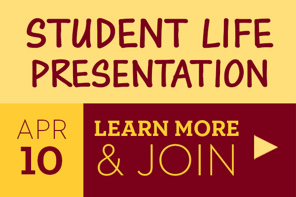 Student Life Presentation April 10.  Learn more and join