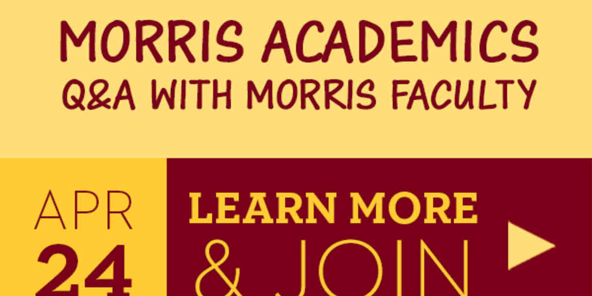 Morris Academics, Question and Answers with Morris faculty.  Learn more and join